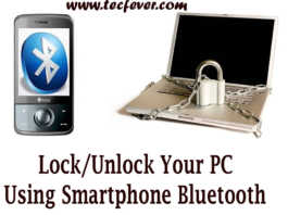 Lock and Unlock Your PC Using Smartphone Bluetooth